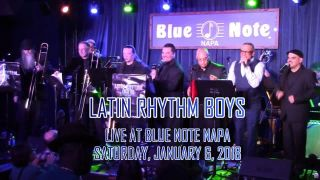 Latin Rhythm Boys Live at Blue Note Napa